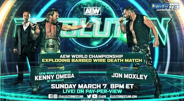 In the main event of Revolution, Jon Moxley will challenge Kenny Omega for the AEW Championship in an exploding barbed wire death match.