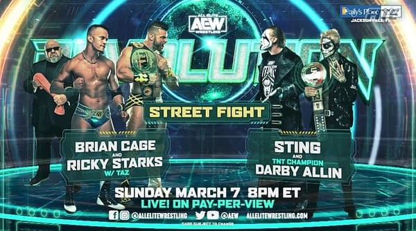 Sting returns to the ring at Revolution to team with Darby Allin against Team Taz's Brian Cage and Ricky Starks.