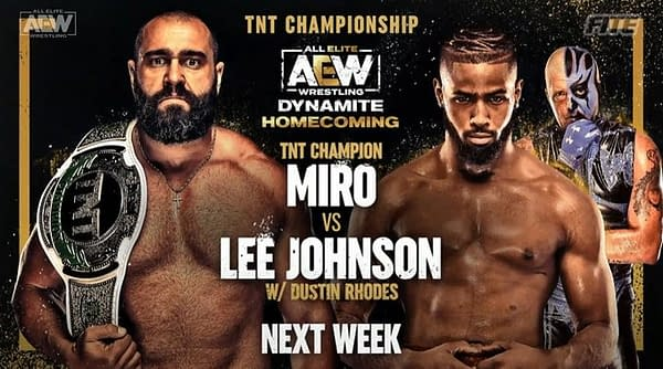 Miro will defend the TNT Championship against Lee Johnson at AEW Dynamite: Homecoming at Daily's Place in Jacksonville, Florida on Wednesday, August 4th.
