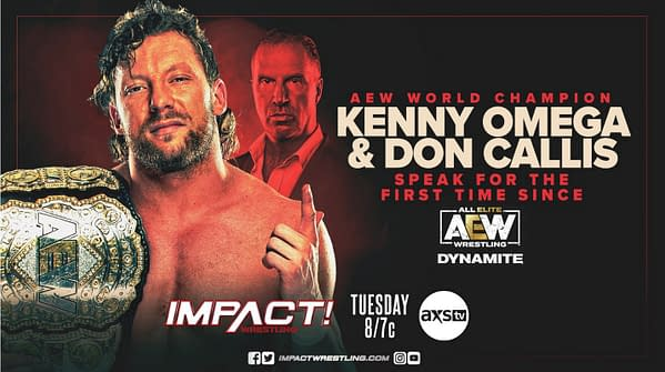 Kenny Omega will make his first appearance as AEW Champion not on Dynamite, but on Impact Wrestling