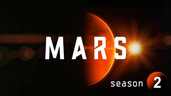 Trailer for Season 2 of NatGeo's 'MARS' Debuted at SDCC