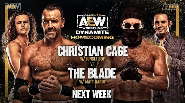 Christian Cage will face The Blade at AEW Dynamite: Homecoming at Daily's Place in Jacksonville, Florida on Wednesday, August 4th.