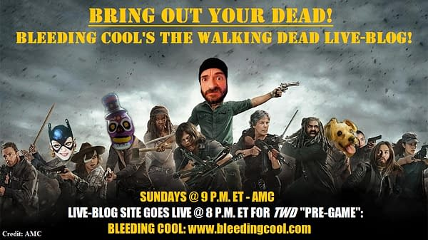 Join Bleeding Cool's The Walking Dead Live-Blog Sunday Night!