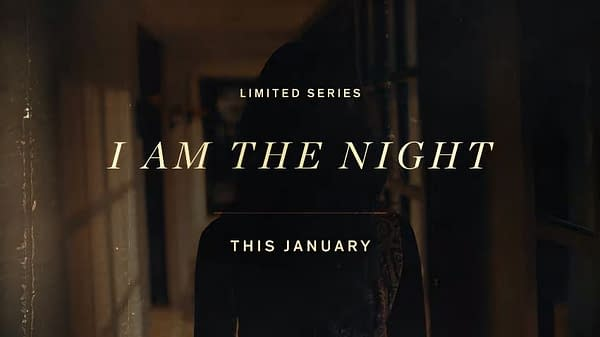 'I Am the Night' Trailer: Racism, Black Dahlia Murder Collide in Patty Jenkins/Chris Pine Limited Series