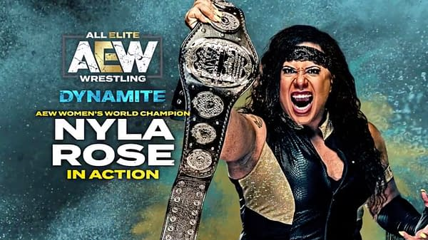 AEW Champion Nyla Rose returned to Dynamite on Wednesday.