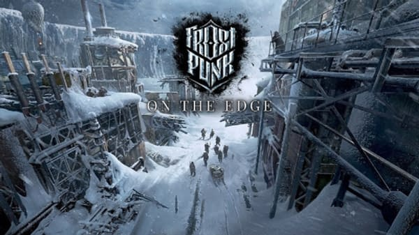 The last installment for Frostpunk will be On The Edge, courtesy of 11 Bit Studios.