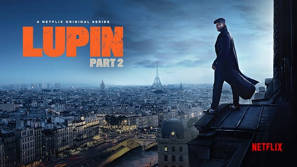 Netflix's Lupin Season 1 Part 2 Gets a Trailer, Release Date