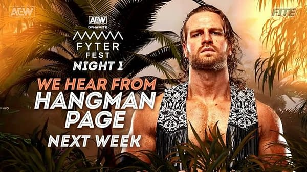 After his confrontation with Kenny Omega, Hangman Page will speak at AEW Dynamite: Fyter Fest Night 1 on Wednesday, July 14th.