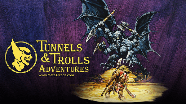 You Can't Hold The Last Page With 'Tunnels & Trolls' At PAX West
