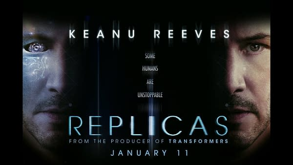 REPLICAS OFFICIAL TRAILER Starring Keanu Reeves In Theaters January 11, 2019
