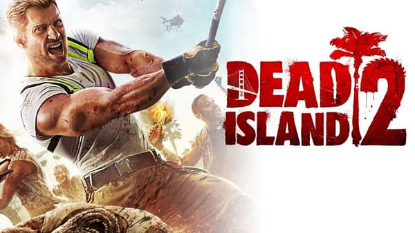 Somehow, Dead Island 2 is still in production after all this time.