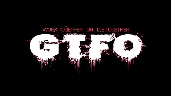 """GTFO"" Receives An Early Access Release Date Next Week"