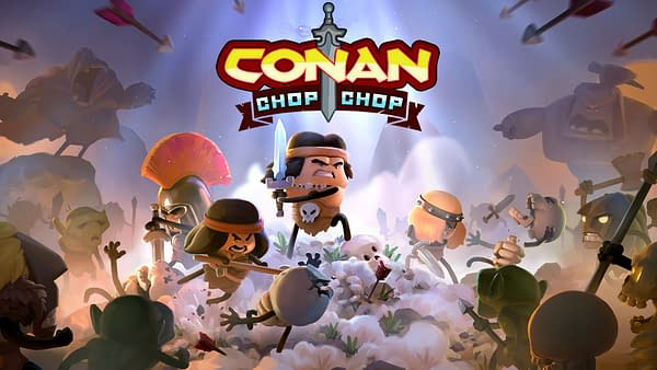 You'll have to wait a little longer for Conan Chop Chop, courtesy of Funcom.