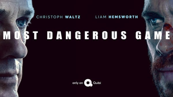Liam Hemsworth and Christophe Waltz are ready to play a Most Dangerous Game, courtesy of Quibi.
