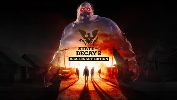 """State Of Decay 2"" Launches The New Juggernaut Edition"
