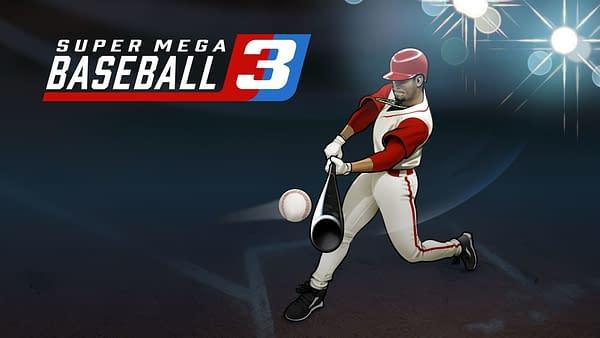 Super Mega Baseball 3, courtesy of Metalhead Software.