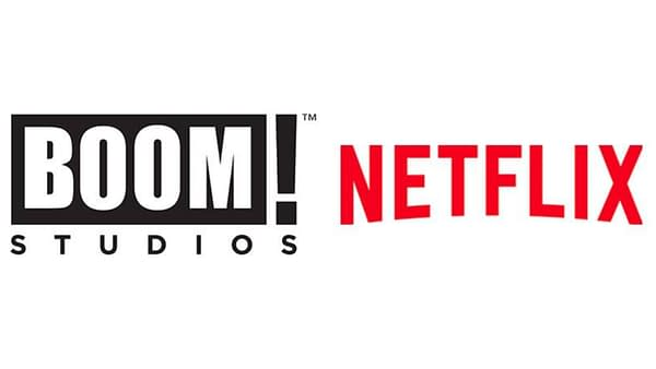 BOOM! Studios and Netflix are joining forces, courtesy of BOOM! Studios and Netflix.