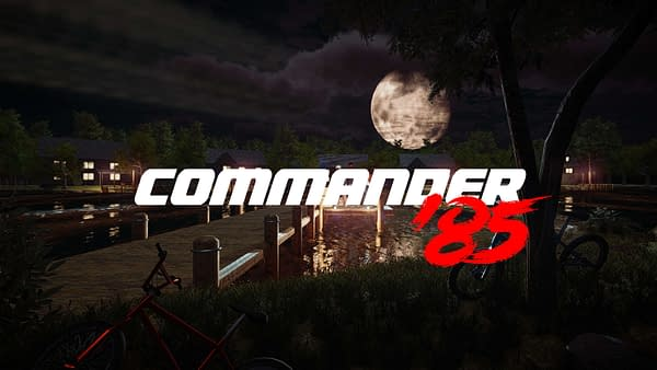 Commander 85 is on the way, we just don't know when.