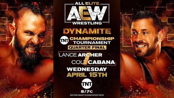 Lance Archer will fight Colt Cabana in a TNT Championship tournament quarterfinal match on AEW Dynamite.