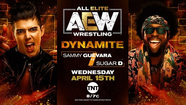 "In a new addition to the lineup, Sammy Guevarra faces Sugar D, otherwise known as ""Pineapple Pete,"" on AEW Dynamite."