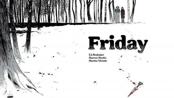 Friday, a New Digital Comic by Ed Brubaker and Marcos Martin, Out Today.