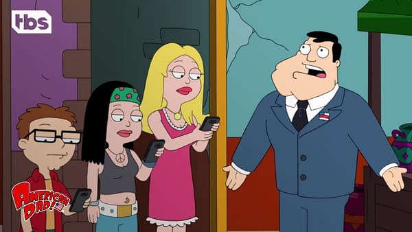 Stan can get Francine, Hayley, or Steve to listen to him on American Dad, courtesy of TBS.