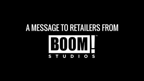 A Message to Retailers from BOOM! Studios