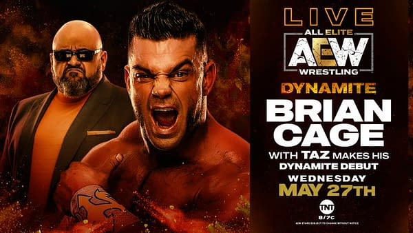 Brian Cage makes his AEW Dynamite debut.