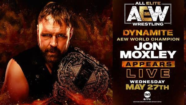 AEW World Champion Jon Moxley is on Dynamite tonight.