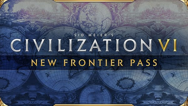 Civilization VI's Frontier Pass will give you content through March 2021.