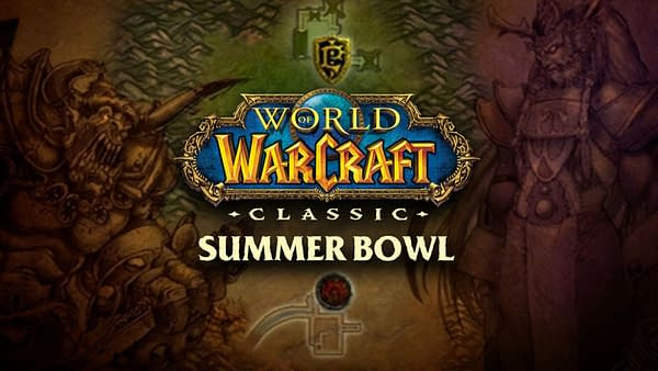 The World Of Warcraft Classic Summer Bowl will run from June 17th to July 5th, courtesy of Blizzard.