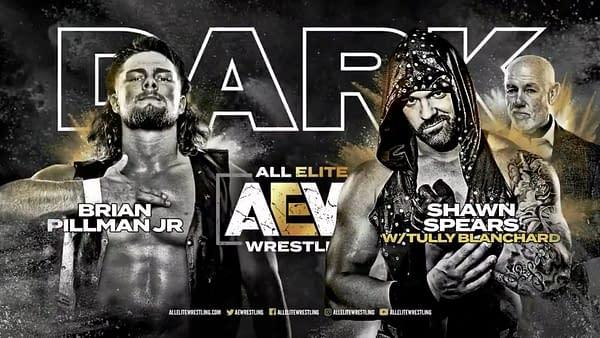 Brian Pillman Jr. makes his AEW Debut in a Dark match against Shawn Spears.