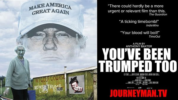 Donald Trump Documentary, You've Been Trumped Too, Finally Released.