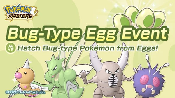 The Bug-Type Egg Event will happen in Pokémon Masters until August 16th, courtesy of DeNA.