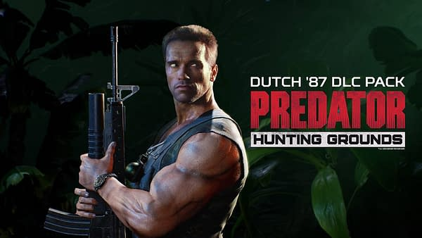 Dutch '87 Arrives in Predator: Hunting Grounds Next Week
