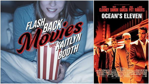 Flashback Movies: Looking Back at Ocean's Eleven (2001)