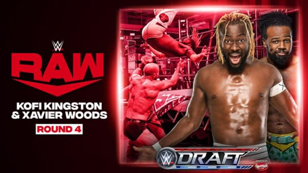 The New Day's Kofi Kingston and Xavier Woods were drafted to Monday Night Raw in the WWE Draft