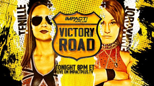 Tenille Dashwood faces Jordynne Grace at Impact Wrestling's Victory Road event.