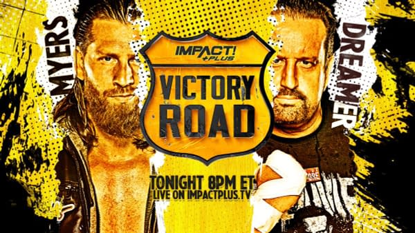 Bryan Myers faces his wrestling daddy, Tommy Dreamer, at Impact Wrestling's Victory Road