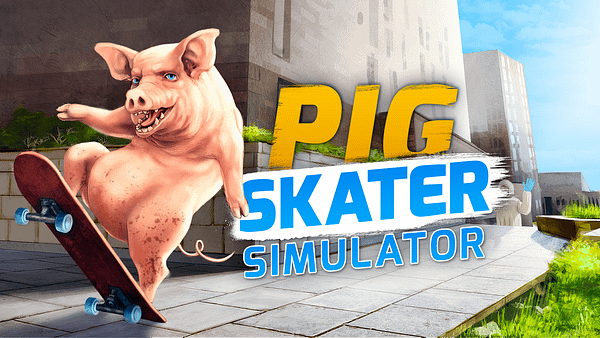 Because who doesn't want to be a skateboarding pig? Courtesy of PlayWay.