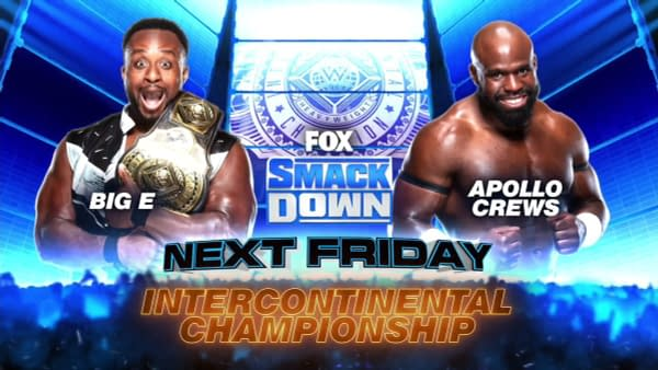 Big E defends the Intercontinental Championship once again against Apollo Crews
