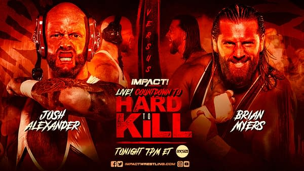Match graphic for Josh Alexander vs Brian Myers at Impact Hard to Kill