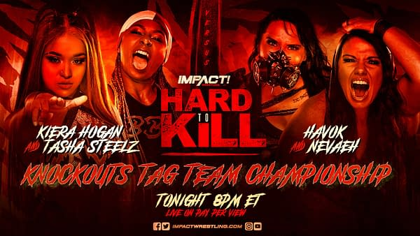 Match graphic for Tasha Steelz and Kiera Hogan vs. Havok and Neveah at Impact Hard to Kill