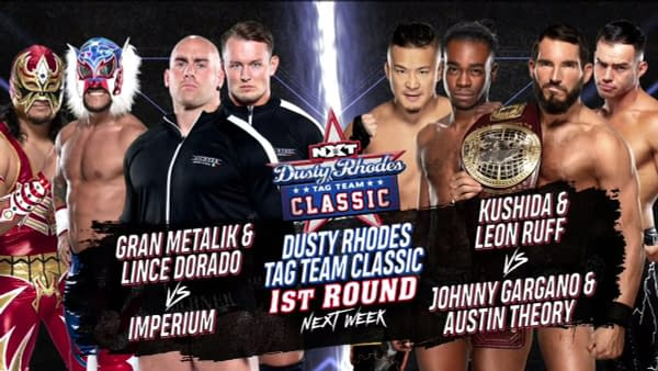 In two more matches in the first round of the Dusty Rhodes Tag Team Classic, Lucha House Party will face Imperium and KUSHIDA and Leon Ruff will take on Johnny Gargano and Austin Theory