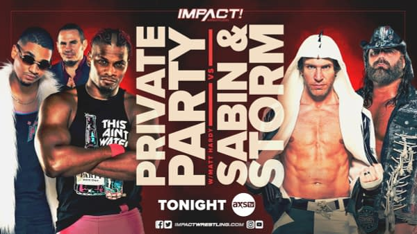Match graphic for Private Party (with Matt Hardy) vs. Chris Sabin and James Storm on Impact Wrestling