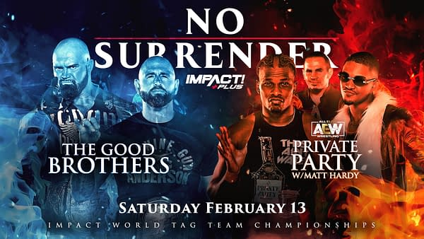 AEW stars Private Party will face Impact Tag Team Champions The Good Brothers at the upcoming Impact Plus special, No Surrender, in February.
