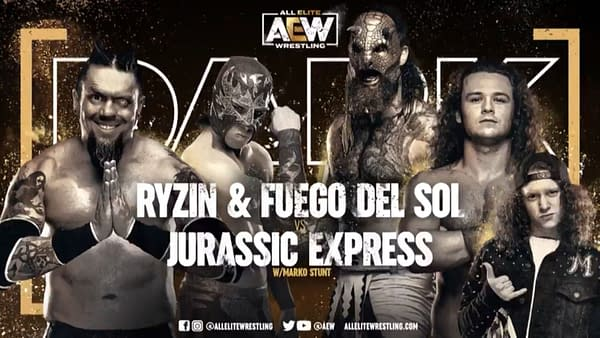 Ryzin & Fuego Del Sol vs. Jurassic Express match graphic for next week's AEW Dark, airing Tuesday at 7PM Eastern on YouTube