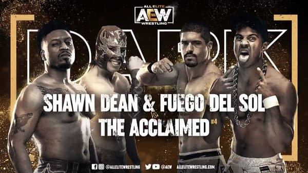 Match graphic for Shawn Dean and Fuego Del Sol vs. The Acclaimed, happening next week on AEW Dark