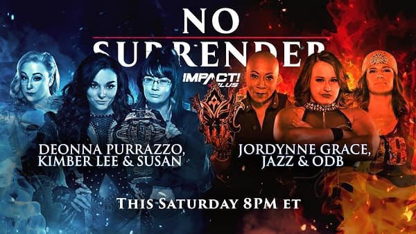 Match graphic for Deonna Purrazzo, Kimber Lee, and Susan vs. Jordynne Gracy, Jazz, and ODB at Impact Wrestling No Surrender