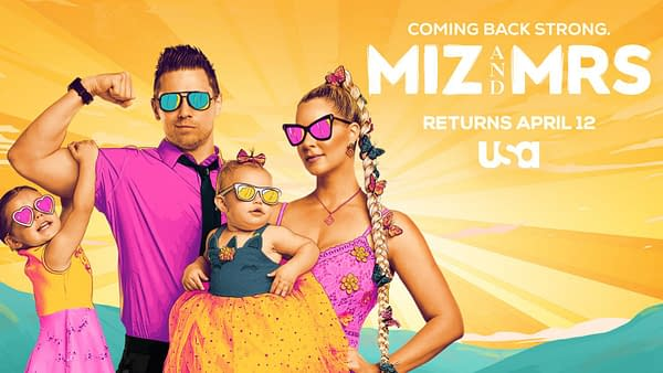 Miz and Mrs will return to USA Network on April 12th and air after WWE Monday Night Raw.